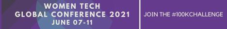 WOMEN TECH GLOBAL CONFERENCE 2021