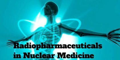 India- EXPLORE WHY RADIOPHARMACEUTICALS IN NUCLEAR MEDICINE