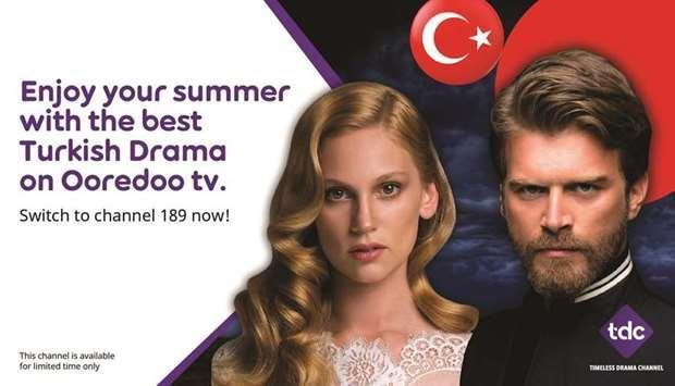 Qatar- Turkish drama channel comes to Ooredoo tv   MENAFN COM