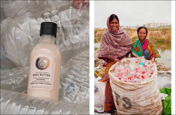 UAE- The Body Shop Launches Fairly Traded Recycled Plastic