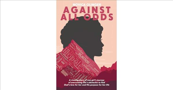 Novica Olinger's New Book 'Against All Odds' is an Intimate