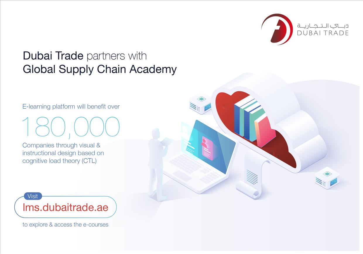 Dubai Trade Partners With Global Supply Chain Academy To Launch E Courses For Supply Chain Professionals Menafn Com
